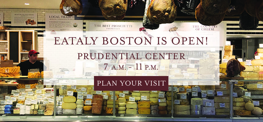 Eataly Boston Is Open!