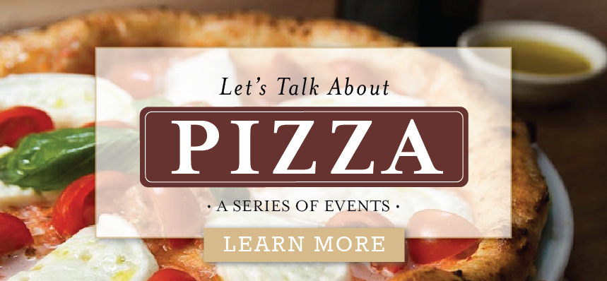 Let's Talk about Pizza