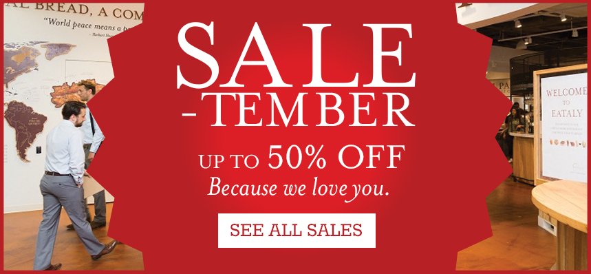 Sale-tember at Eataly NYC Downtown