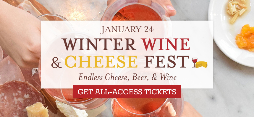 Winter Wine and Cheese Fest