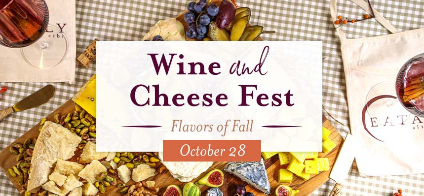 Wine & Cheese Fest: Flavors of Fall