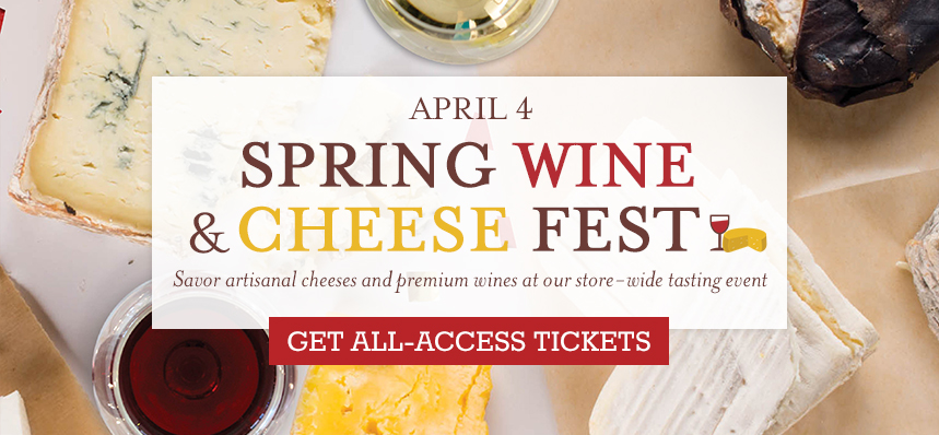 Spring Wine & Cheese Fest