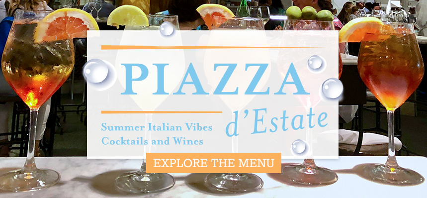 Piazza d'Estate: Summer Italian Vibes, Cocktails, and Wines