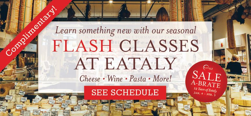 Sale-a-brate with Complimentary Flash Classes at Eataly