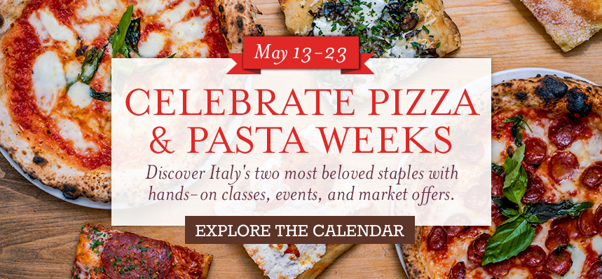 Celebrate Pizza & Pasta at Eataly Los Angeles