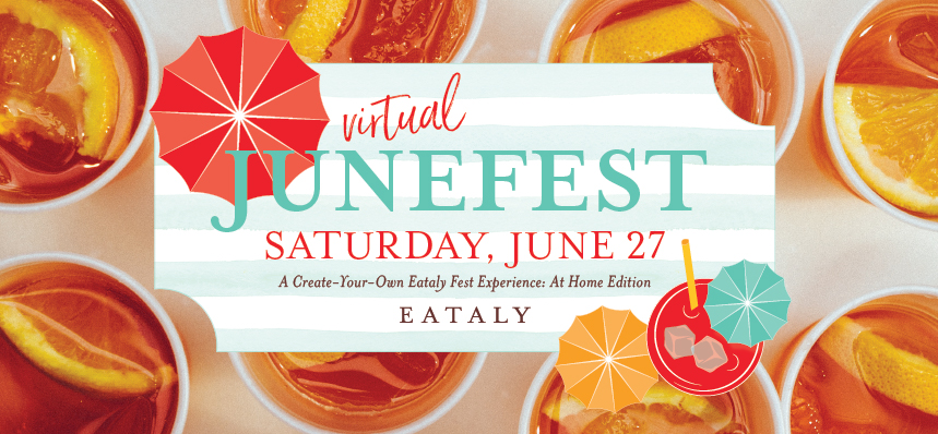 Virtual JuneFest by Eataly Chicago