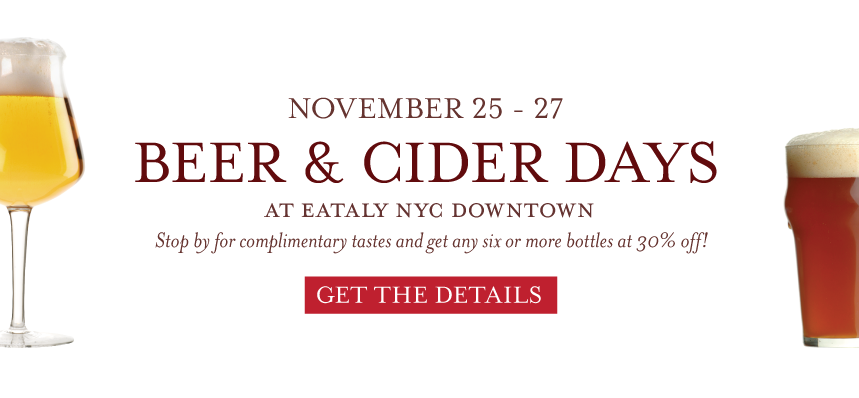 Beer & Cider Days at Eataly Downtown