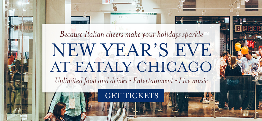 New Year's Eve at Eataly Chicago