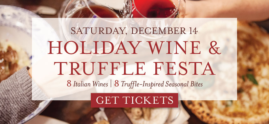 Holiday Wine & Truffle Festa