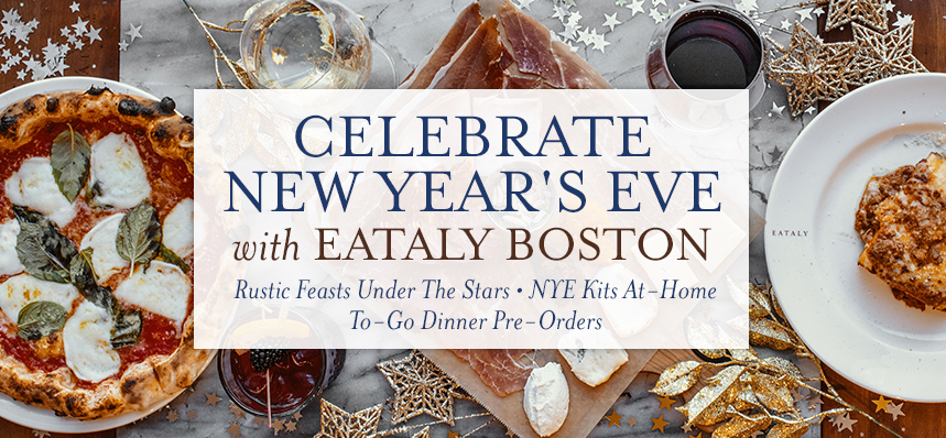 New Year's Eve at Eataly Boston