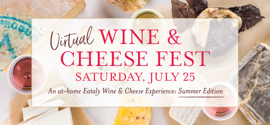 Virtual Wine & Cheese Fest: Summer Edition
