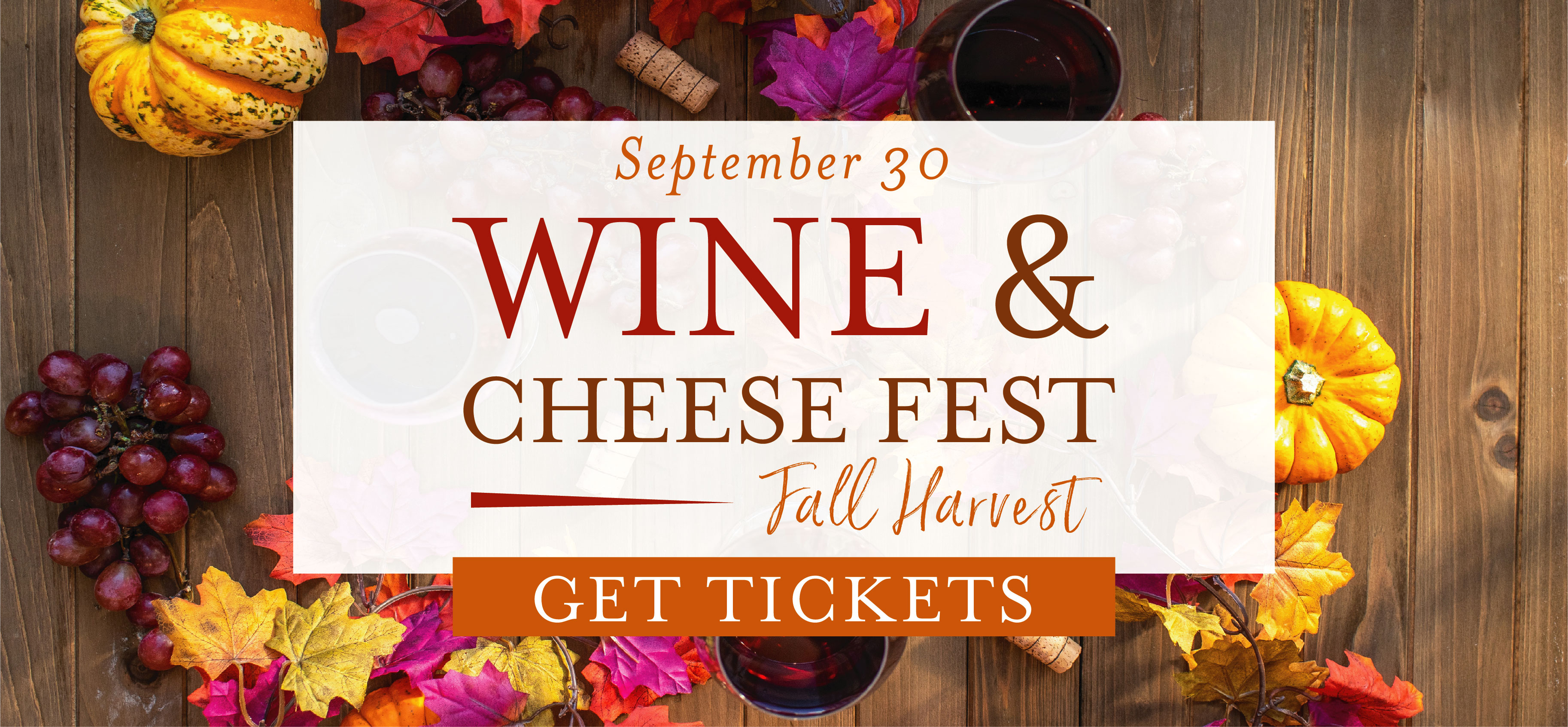 Wine & Cheese Fest: Fall Harvest