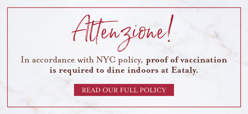 Vaccine Policy at Eataly NYC Flatiron